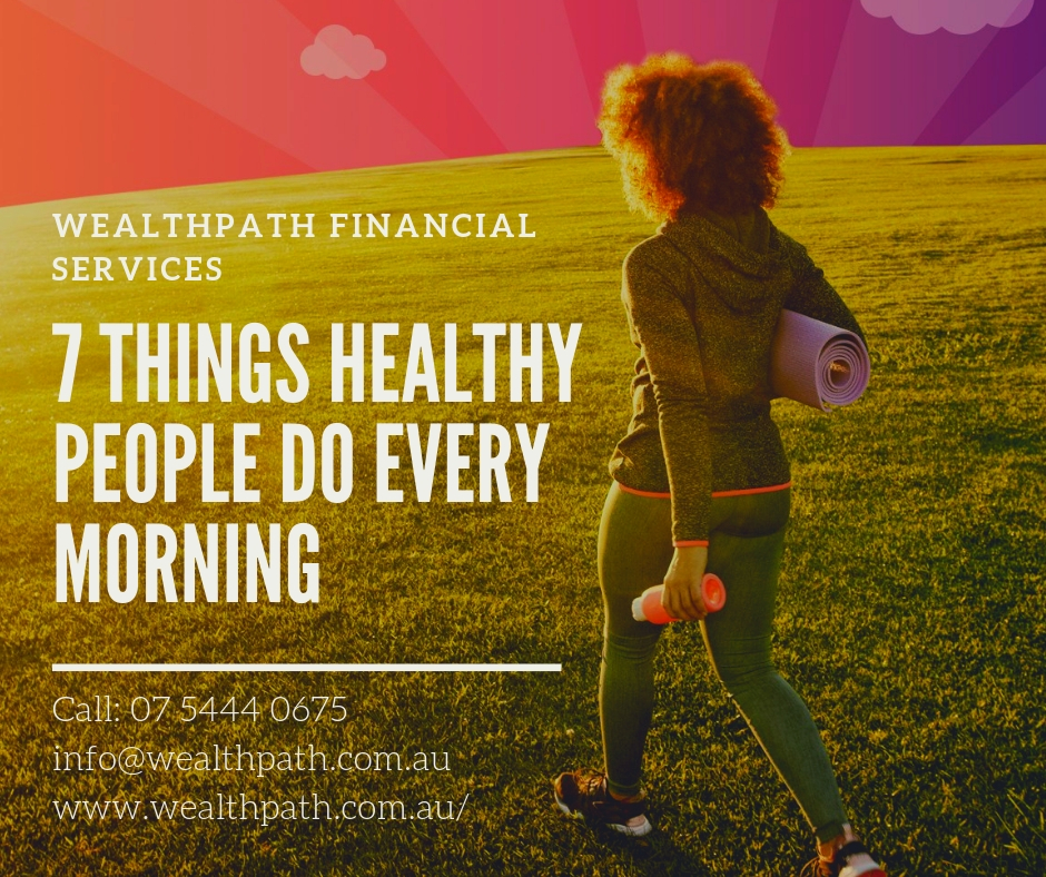 7 Things Healthy People Do Every Morning
